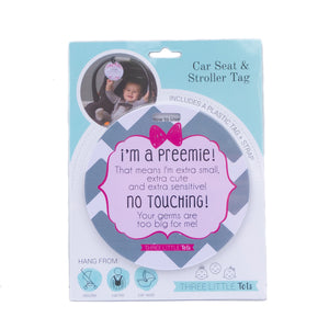 I'm A Preemie No Touching Girl Tag
