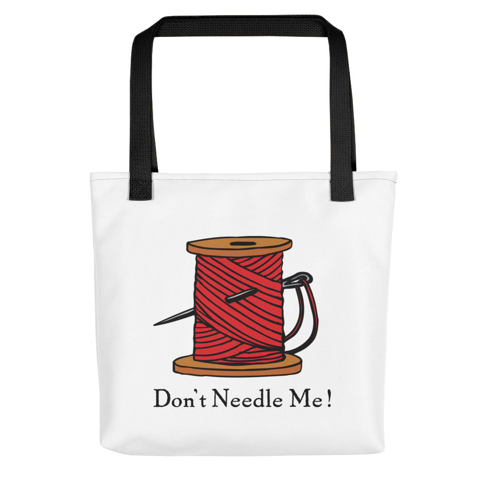 "Tote Bag ""Don't Needle Me"" - clever carry bag for seamsters, tailors and sewing fanatics"