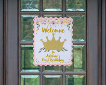 Load image into Gallery viewer, Princess Party First Birthday Welcome Sign