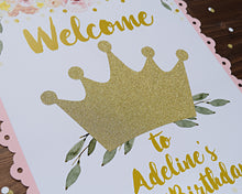 Load image into Gallery viewer, Princess 1st Birthday Party Decorations Welcome Sign