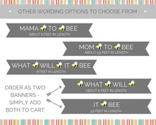 Load image into Gallery viewer, What Will It Bee Gender Reveal Party Banner