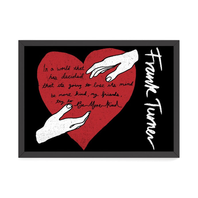 Frank Turner Be More Kind Lyric Poster