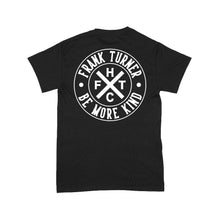 Load image into Gallery viewer, Frank Turner Be More Kind Circle Logo T-Shirt