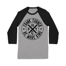 Load image into Gallery viewer, Frank Turner Be More Kind Circle Logo Baseball T-Shirt - Flagship Apparel LLC