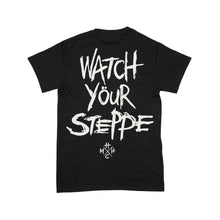 Load image into Gallery viewer, Mongol Horde Watch Your Steppe T-Shirt