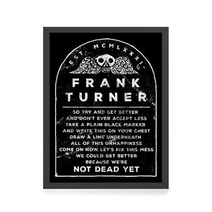 Frank Turner Not Dead Yet Lyric Poster