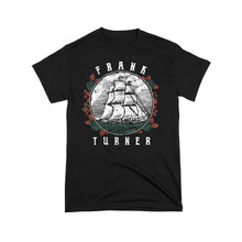 Load image into Gallery viewer, Frank Turner Ship Rose T-Shirt
