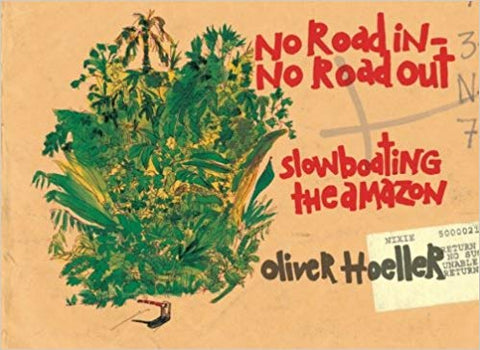 No Road in No Road out by Oliver Hoeller