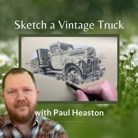 Sketch a Vintage Truck with Paul Heaston