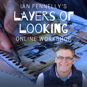 Layers of Looking Online Workshop with Ian Fennelly