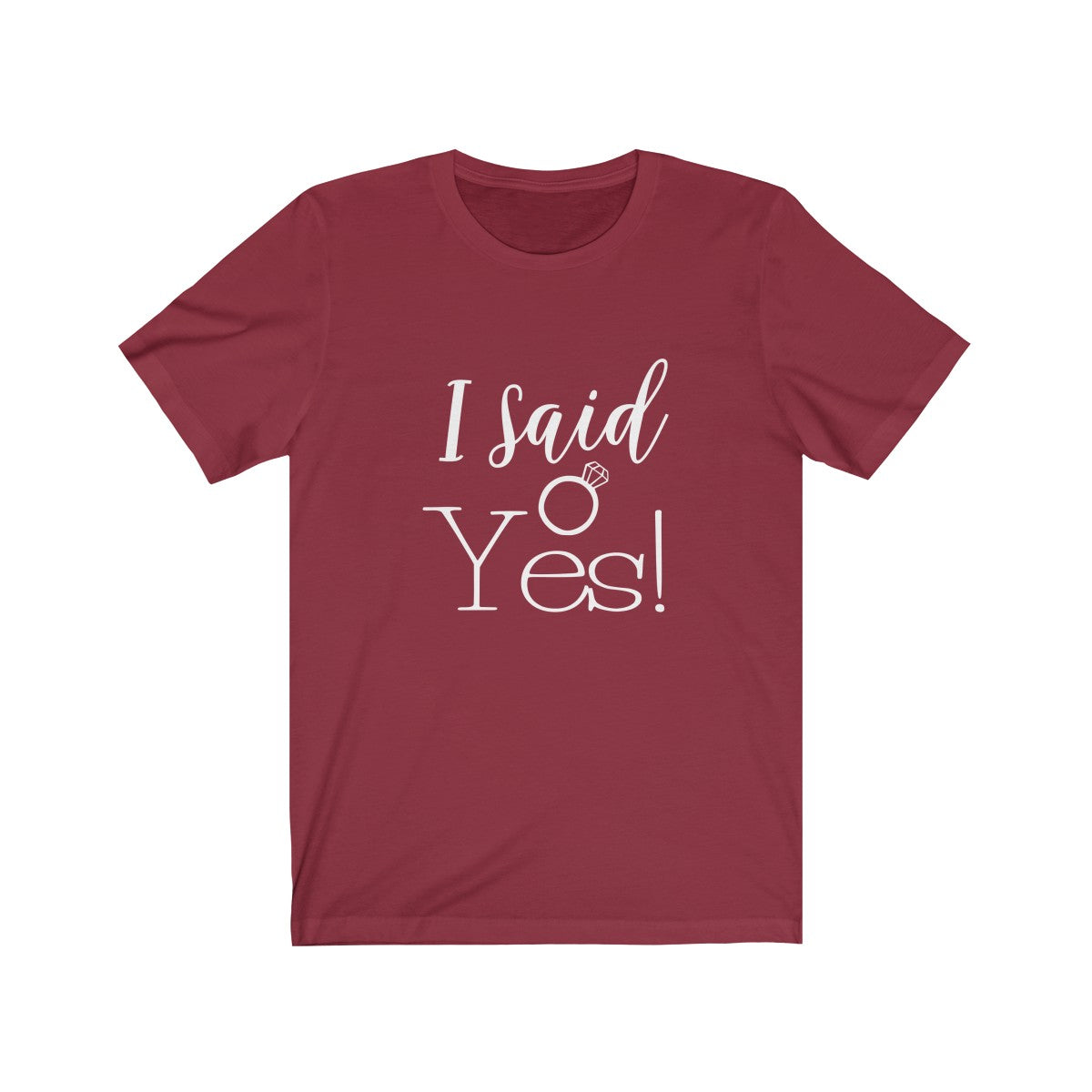 Tee I said yes location white lettering - elrileygifts