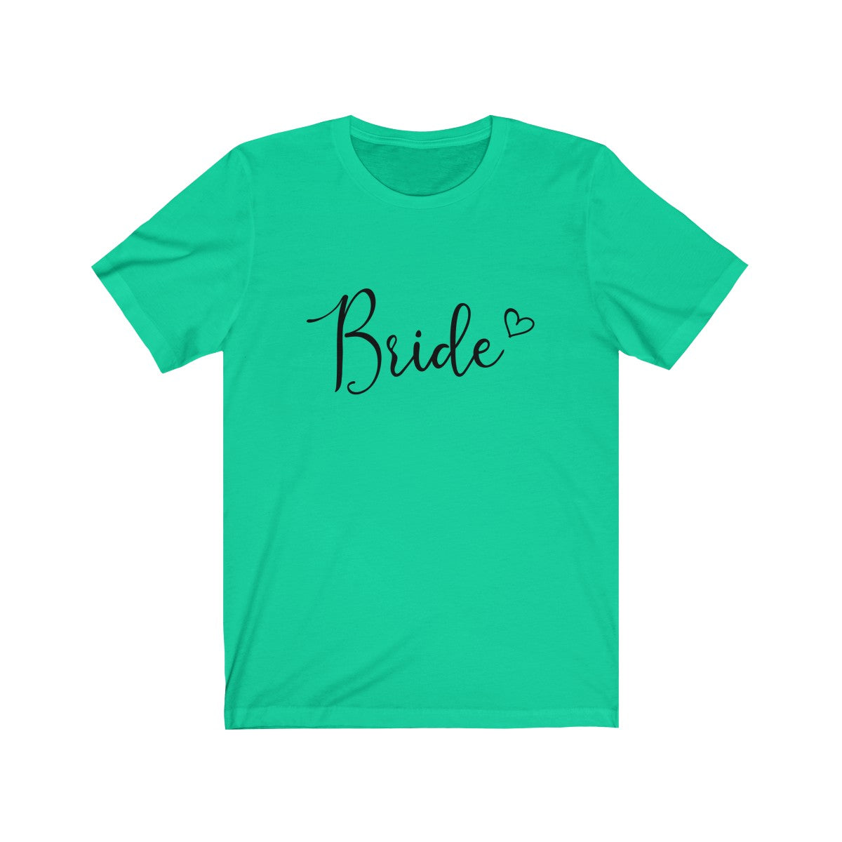 Tee Bride Heart Black lettering - elrileygifts