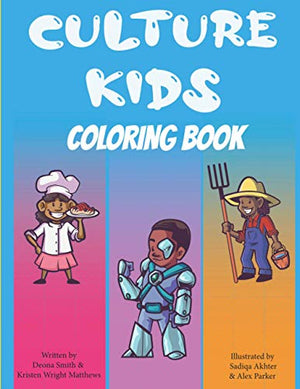 Culture Kids Coloring Book: 26 African American Characters
