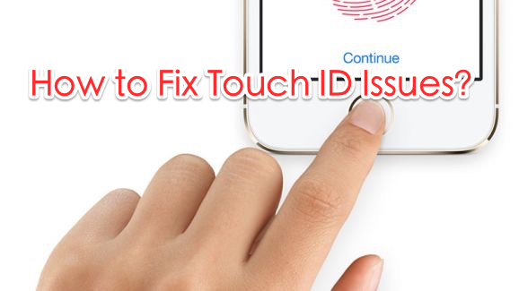 How to Fix Touch ID/Fingerprint Not Working on iOS 11/12