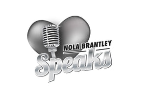 Nola Brantley Speaks