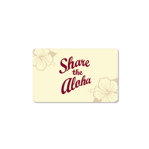 Gift Card - Share the Aloha
