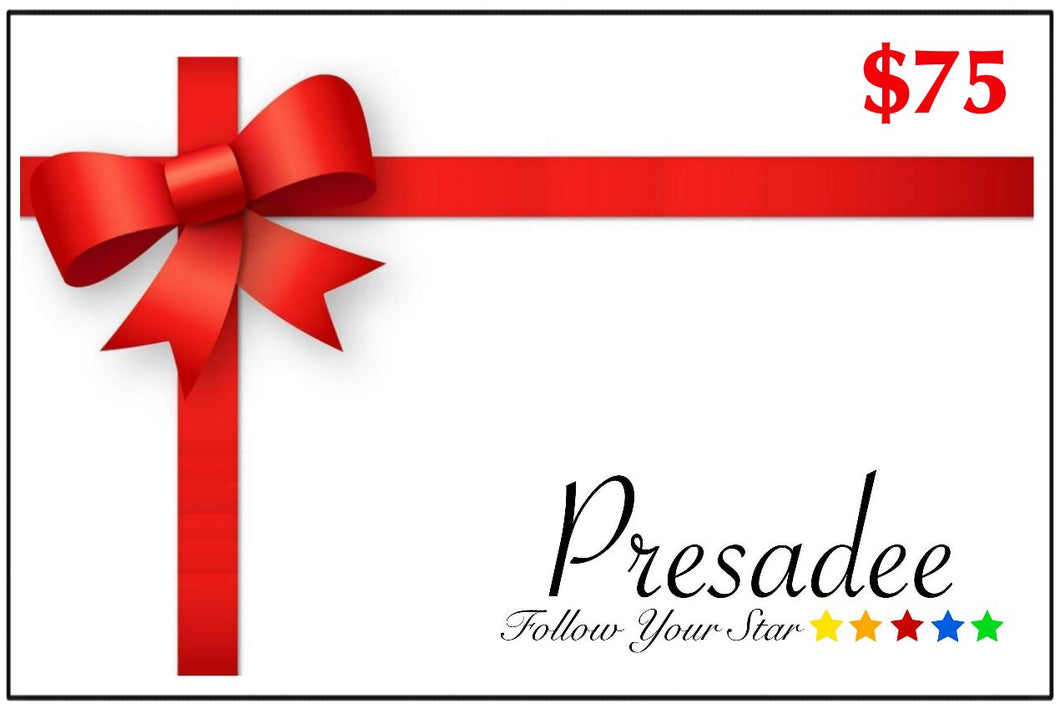Presadee Digital Gift Card - $75.00