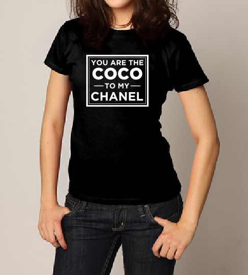 You are the Coco to my Chanel T shirt-men woman T shirts-DiamondsKT