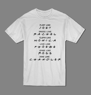 Friends TV Show names T shirt-men woman T shirts-DiamondsKT