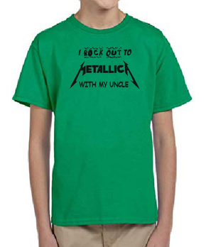I rock out to Metallica with my UNCLE Kids Boy Girl Baby cotton t shirt-Kids T shirts-DiamondsKT