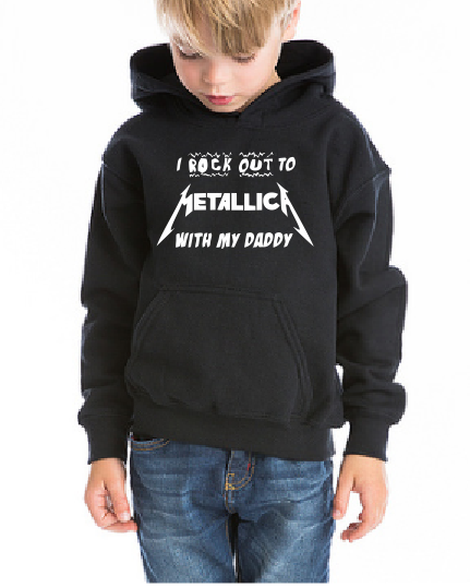 I rock out Metallica with my Daddy Kids / Boy / Girl / Baby cotton hoodie-DiamondsKT