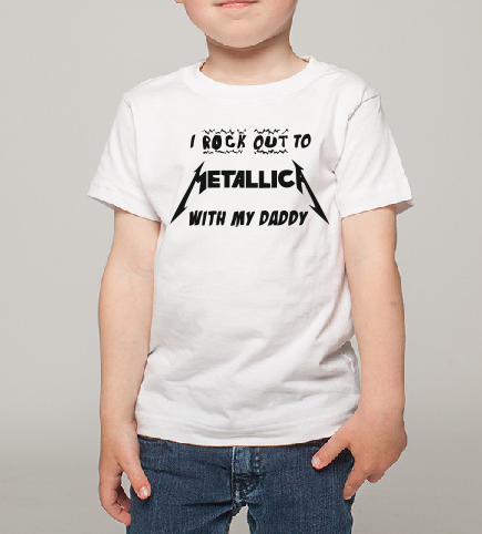 I rock out to Metallica with my Daddy Kids Boy Girl Baby cotton t shirt-Kids T shirts-DiamondsKT