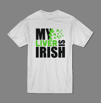 My liver is Irsish T shirt-men woman T shirts-DiamondsKT