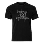 It's always 4:20 somewhere T shirt-men woman T shirts-DiamondsKT