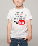Just a Kid that loves to watch other kids on Youtube T shirt T shirt-Kids T shirts-DiamondsKT