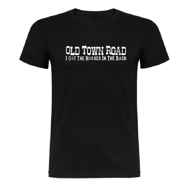 Old Town Road I got the Horses in the back T shirt-men woman T shirts-DiamondsKT