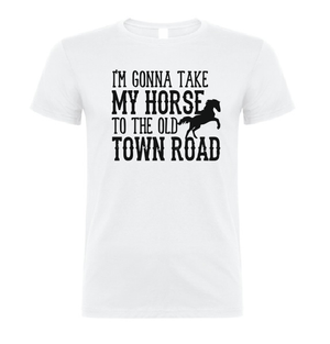 I gonna take my Horse to the Old Town Road T shirt-men woman T shirts-DiamondsKT