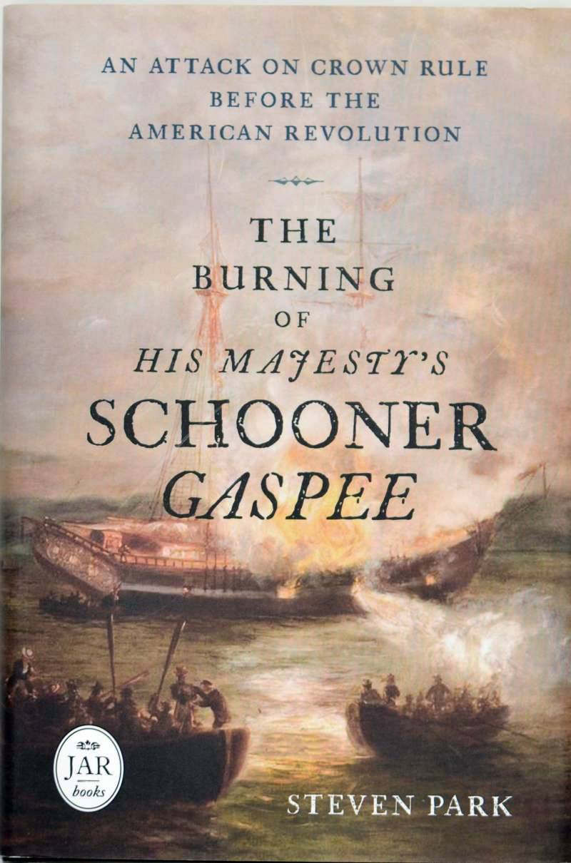 The Burning of His Majesty's Schooner Gaspee: An Attack on Crown Rule Before the American Revolution