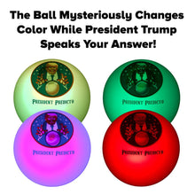 Load image into Gallery viewer, President Predicto - Donald Trump Fortune Teller Ball - The Greatest Way to Discover Your Future - Ask a YES or NO Question & Trump Speaks the Answer - Like a Next Generation Magic 8 Ball - Funny Gift
