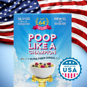 Poop Like A Champion Highest fiber content per 30g than any other cereal on the market 100% of daily fiber in 1.6 servings - CLEAN LABEL PRODUCT! NO Wheat - Keto friendly - Low Carb -100% Gluten FREE