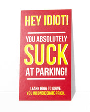 Load image into Gallery viewer, You Suck At Parking Cards (Pack of 50) - Color - Prank Cards - Joke
