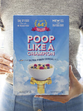 Load image into Gallery viewer, Poop Like A Champion Highest fiber content per 30g than any other cereal on the market 100% of daily fiber in 1.6 servings - CLEAN LABEL PRODUCT! NO Wheat - Keto friendly - Low Carb -100% Gluten FREE