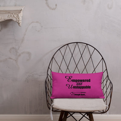 Empowered and Unstoppable Women's Empowerment Pillow