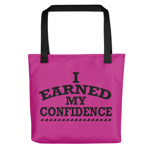 I Earned My Confidence Women's Empowerment Tote Bag