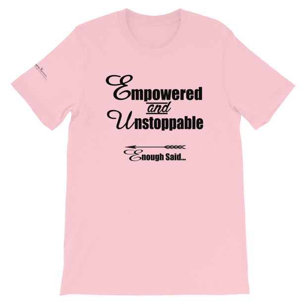 Empowered and Unstoppable Women's Empowerment T-Shirts
