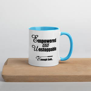 Empowered and Unstoppable Women's Empowerment Coffee Mugs