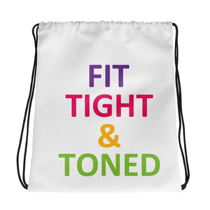 Fit, Tight and Toned Women's Empowerment Fitness Gym Bag