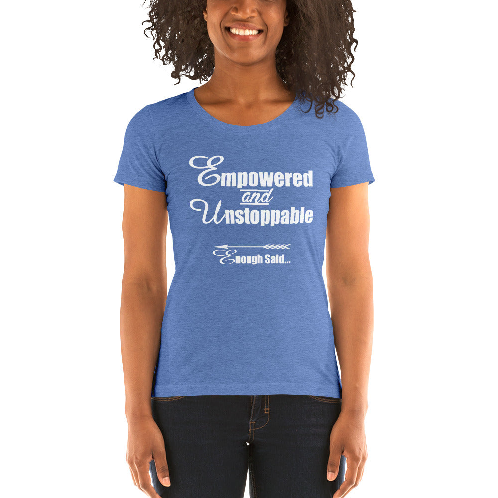 Empowerd and Unstoppable Women's Empowerment T-Shirts