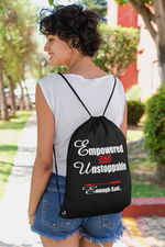 Empowered, Unstoppable and Enough Said Women's Fitness Gym Bag