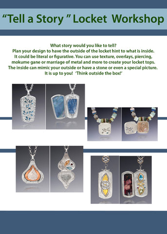 Design and create a locket.  Workshop at Ohara Studios.