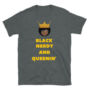 Black, Nerdy and Queenin' T-Shirt - Confessions From a Red Couch
