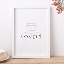 Load image into Gallery viewer, 'Lovely' Poem Print