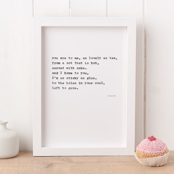 'My Cup Of Tea' Poem Print