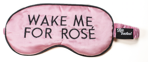 Wake me for Rosé Sleep Mask