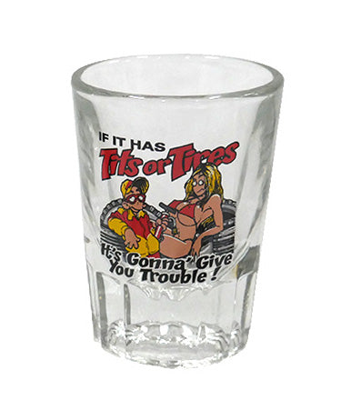 Tits Or Tires Shot Glass