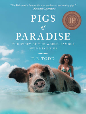 Pigs of Paradise by T.R Todd